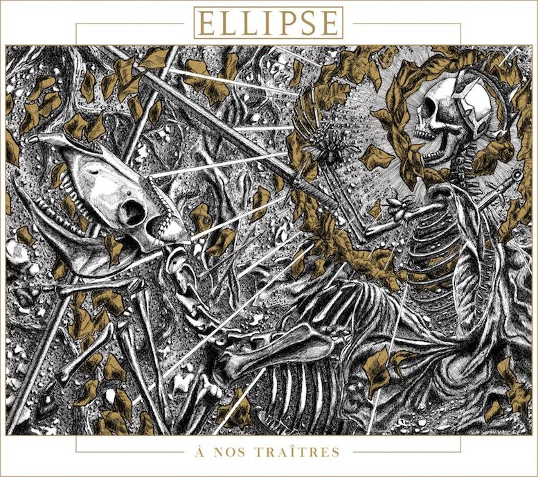 Ellipse - A Nos Traîtres